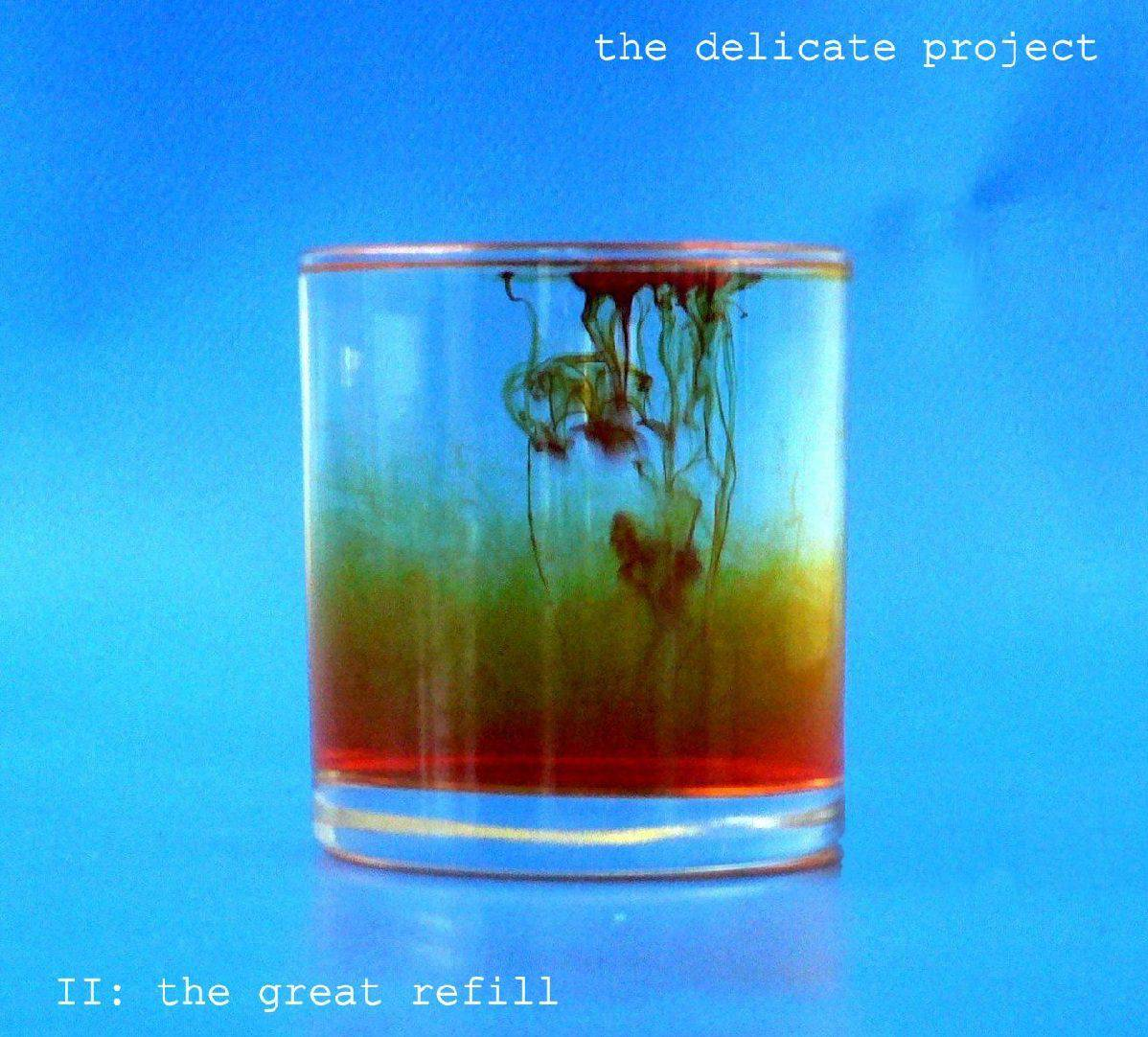 The delicate project