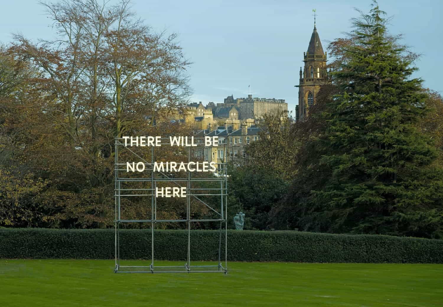 Nathan Coley, There Will Be No Miracles Here, 2006, Scottish National Gallery of Modern Art, 75 Belford Road, Edinburgh EH4 3DR, Scotland. Collection of the National Galleries of Scotland. © Studio Nathan Coley